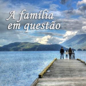 A família em questão