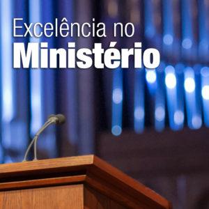 Excelência no ministério